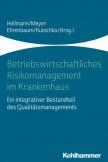 Betriebswirtschaftliches Risikomanagement im Krankenhaus