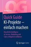 Quick Guide KI-Projekte – einfach machen