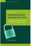 Datensicherheit nach der DS-GVO