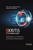 Case Kritis - Fallstudien zur IT-Sicherheit in Kritischen Infrastrukturen