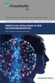 Künstliche Intelligenz in der Unternehmenspraxis.