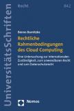 Rechtliche Rahmenbedingungen des Cloud Computing