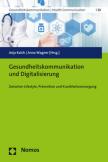 Gesundheitskommunikation und Digitalisierung