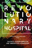 Revolutionary Hospital