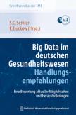Big Data im deutschen Gesundheitswesen – Handlungsempfehlungen