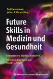 Future Skills in Medizin und Gesundheit