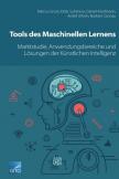 Tools des Maschinellen Lernens: Marktstudie, Anwendungsbereiche & Lösungen der Künstlichen Intelligenz