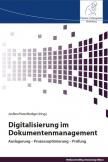 Digitalisierung im Dokumentenmanagement