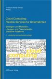 Cloud Computing: Flexible Services für Unternehmen