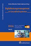 Digitalisierungsmanagement in Gesundheitssystemen