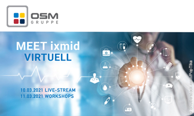 Die OSM GRUPPE lädt ein: MEET ixmid VIRTUELL – live aus Köln!